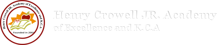Henry Crowell JR. Academy of Excellence and K.C.A